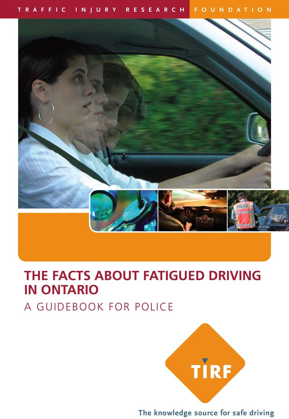 fatigued driving in ontario A GUIDEBOOK