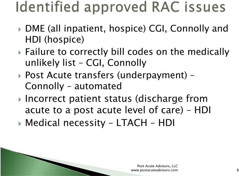 (underpayment) Connolly automated Incorrect patient status (discharge from acute
