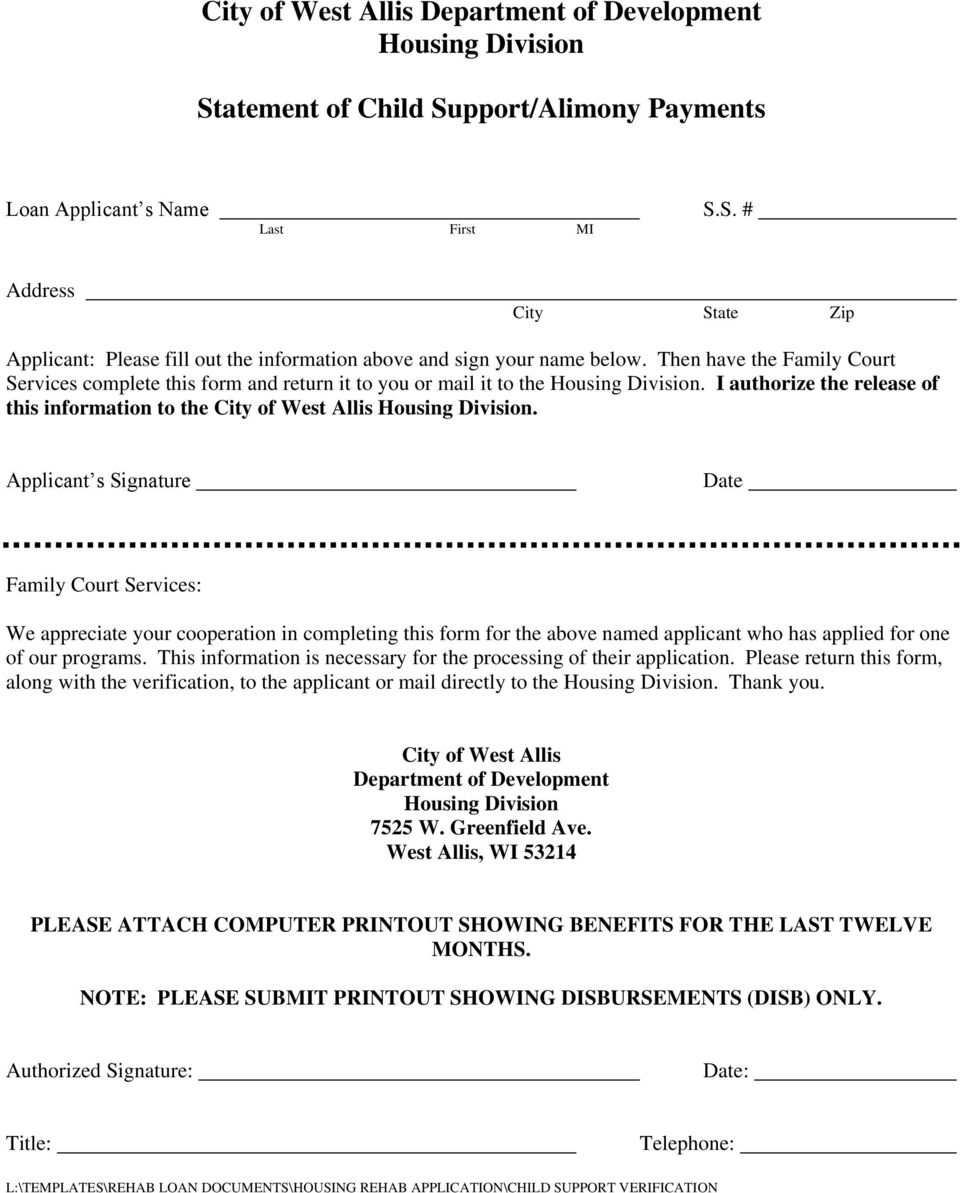 Applicant s Signature Date Family Court Services: We appreciate your cooperation in completing this form for the above named applicant who has applied for one of our programs.