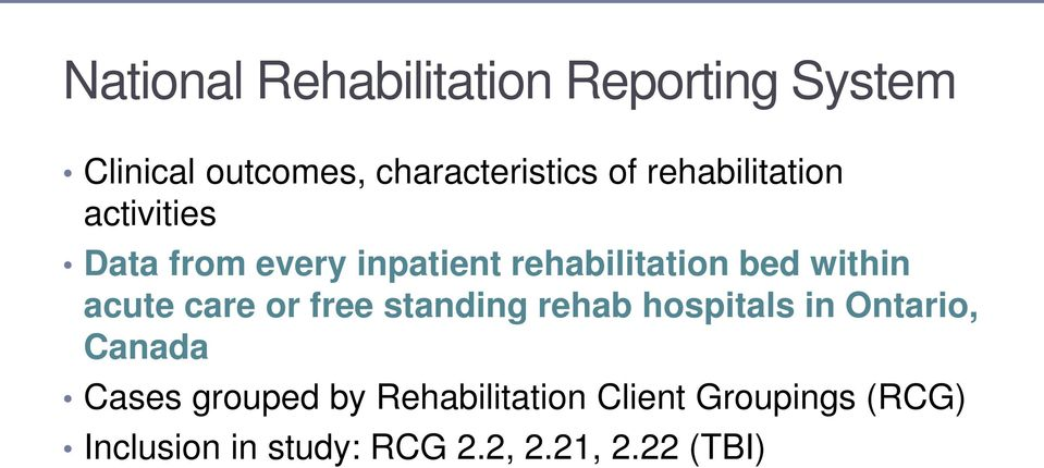 acute care or free standing rehab hospitals in Ontario, Canada Cases grouped by