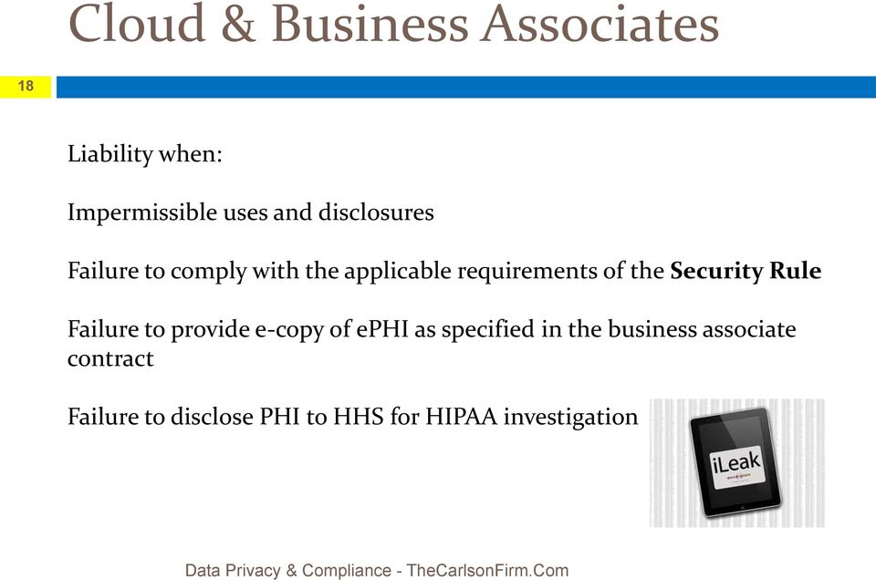 provide e-copy of ephi as specified in the business associate contract Failure to