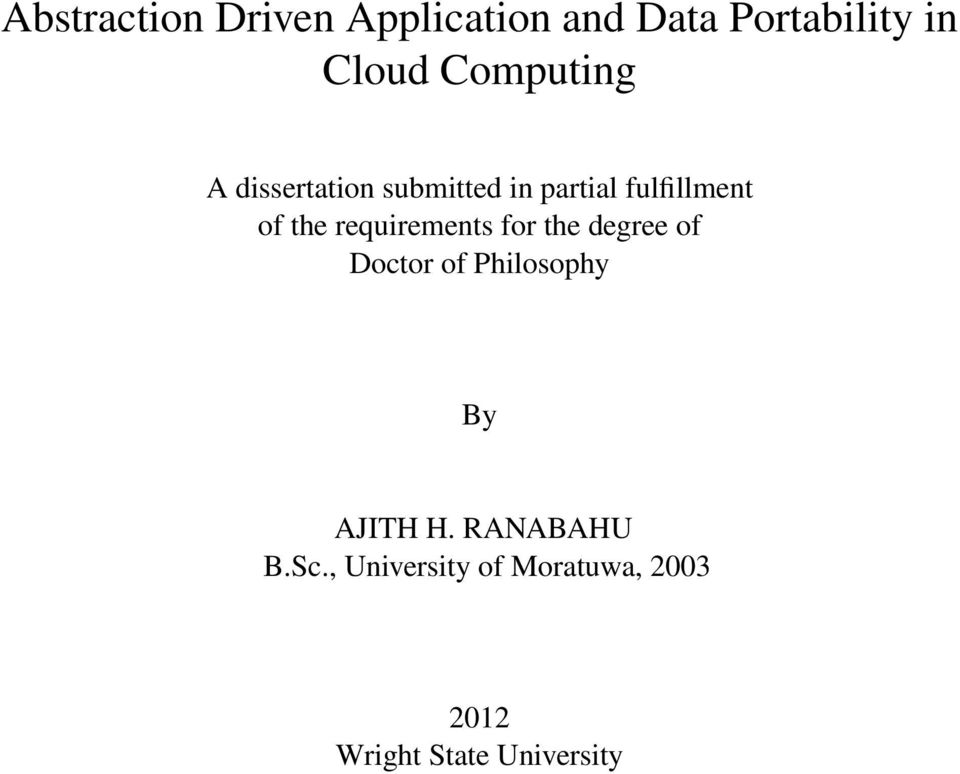 requirements for the degree of Doctor of Philosophy By AJITH H.