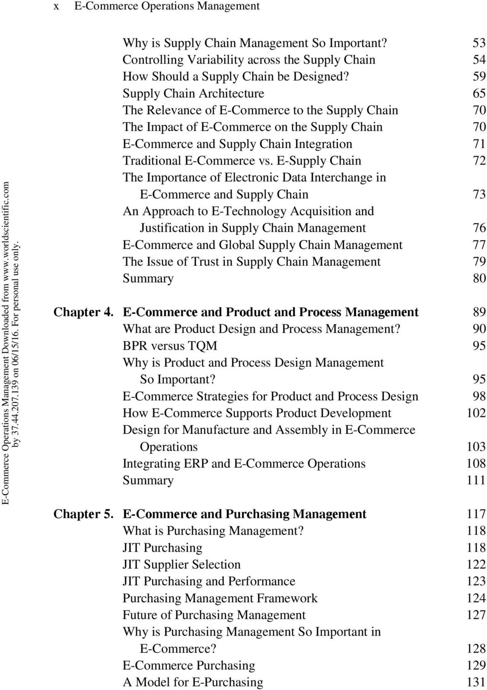 E-Supply Chain 72 The Importance of Electronic Data Interchange in E-Commerce and Supply Chain 73 An Approach to E-Technology Acquisition and Justification in Supply Chain Management 76 E-Commerce