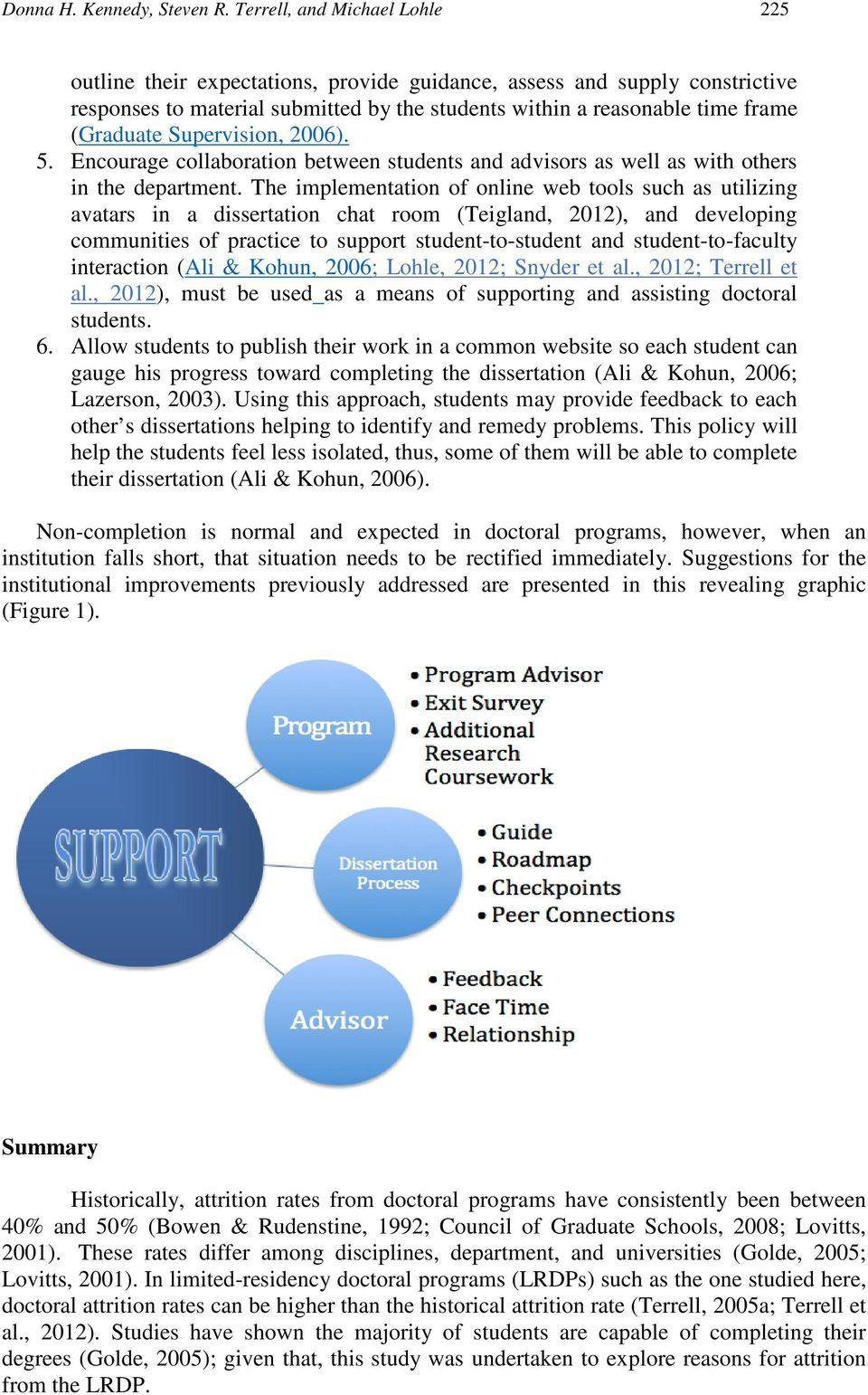 Supervision, 2006). 5. Encourage collaboration between students and advisors as well as with others in the department.