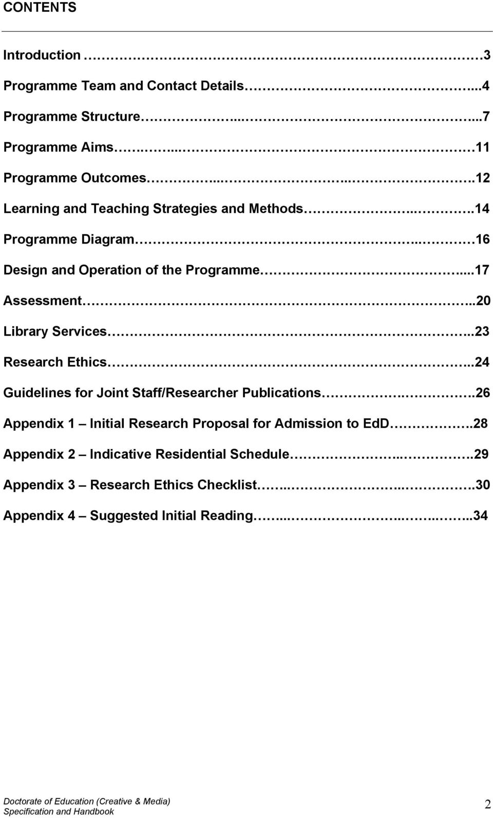 .20 Library Services..23 Research Ethics..24 Guidelines for Joint Staff/Researcher Publications.