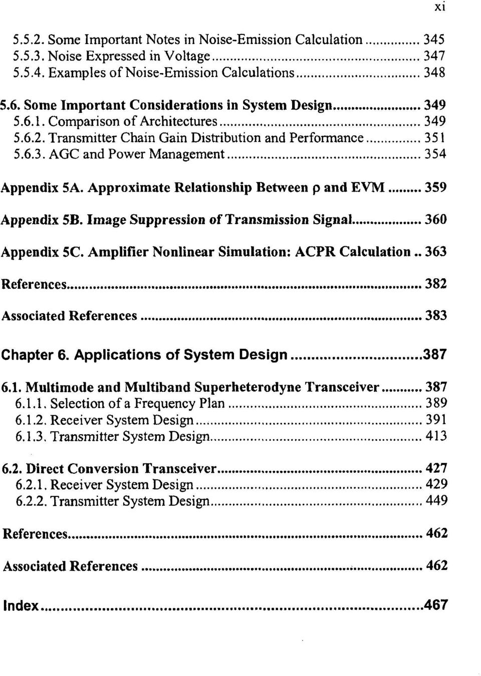 Approximate Relationship Between p and EVM 359 Appendix 5B. Image Suppression of Transmission Signal 360 Appendix 5C. Amplifier Nonlinear Simulation: ACPR Calculation.