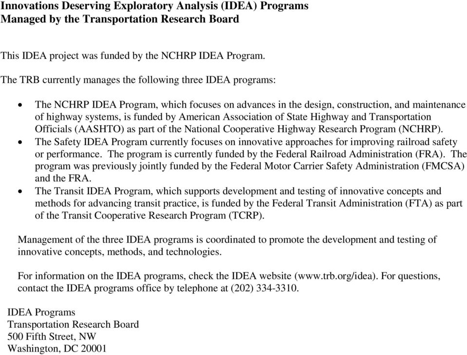 Association of State Highway and Transportation Officials (AASHTO) as part of the National Cooperative Highway Research Program (NCHRP).