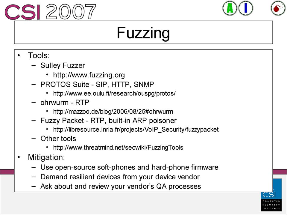 de/blog/2006/08/25#ohrwurm Fuzzy Packet - RTP, built-in ARP poisoner http://libresource.inria.
