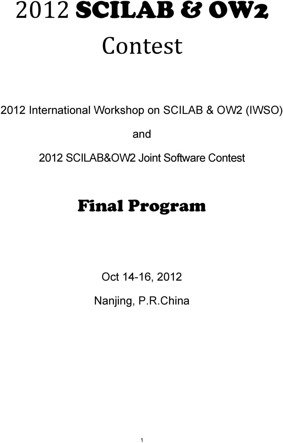 (IWSO) and 2012 SCILAB&OW2 Joint Software