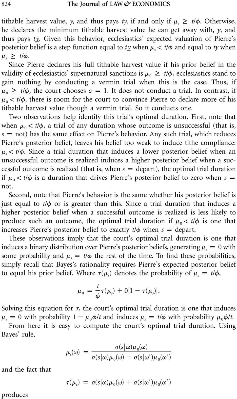 Given this behavior, ecclesiastics expected valuation of Pierre s posterior belief is a step function equal to ty when m s! t/f and equal to ty when ms t/f.