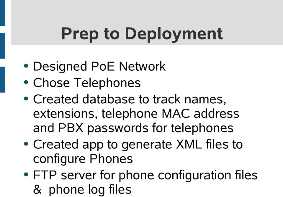passwords for telephones Created app to generate XML files to