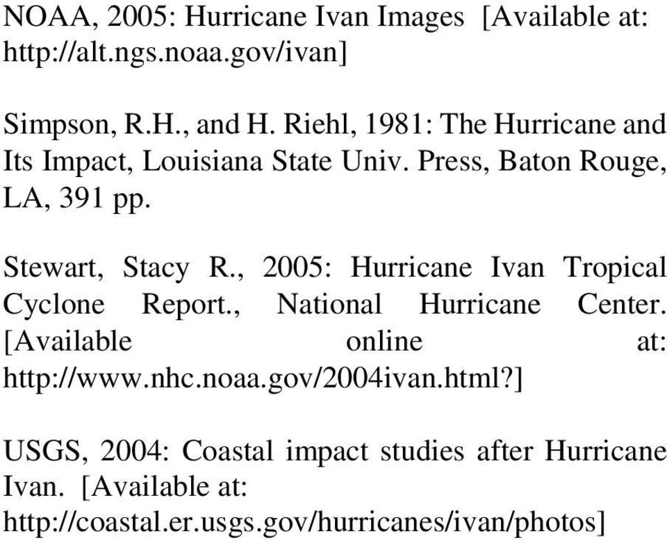 , 2005: Hurricane Ivan Tropical Cyclone Report., National Hurricane Center. [Available online at: http://www.nhc.noaa.