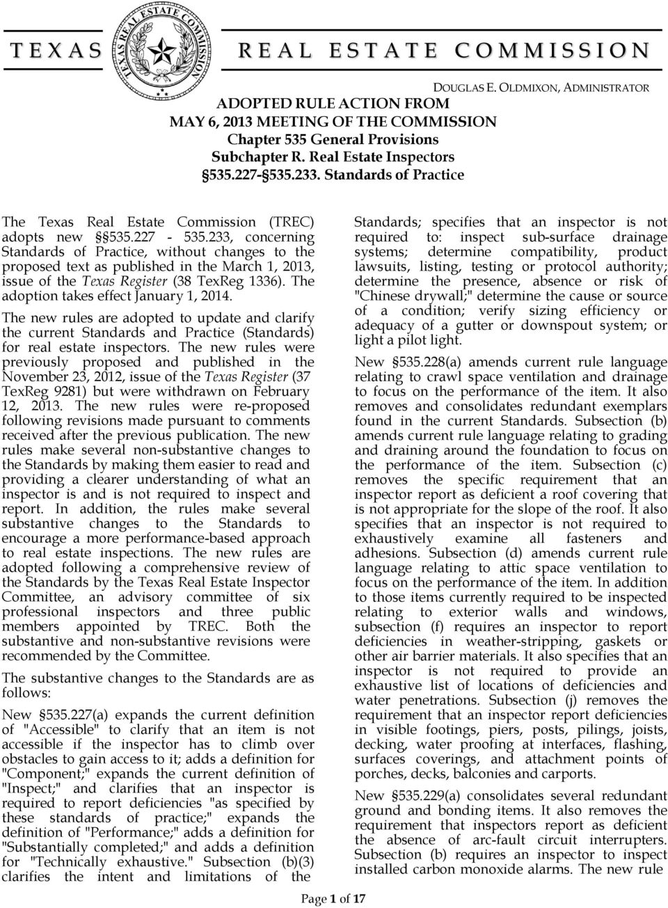 233, concerning Standards of Practice, without changes to the proposed text as published in the March 1, 2013, issue of the Texas Register (38 TexReg 1336). The adoption takes effect January 1, 2014.