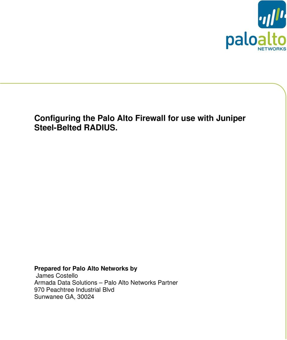 Prepared for Palo Alto Networks by James Costello
