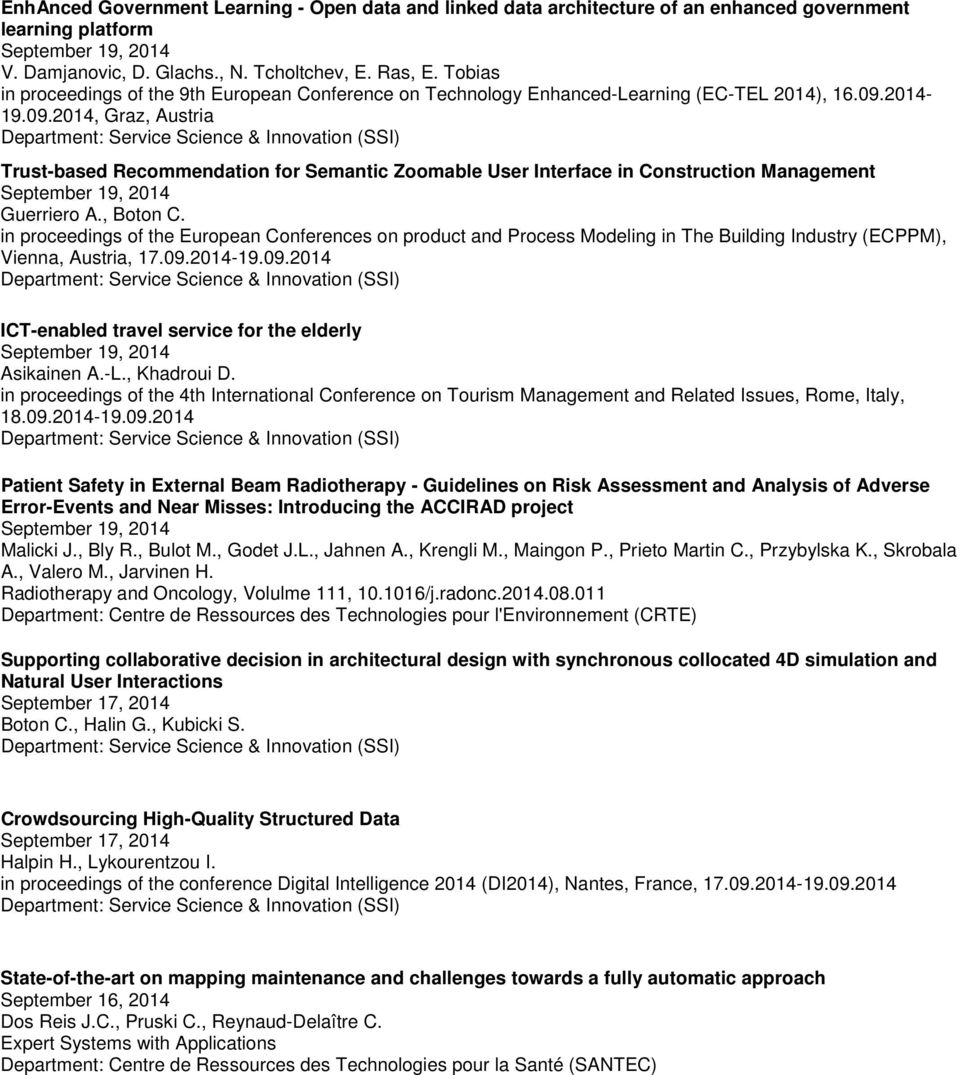 2014-19.09.2014, Graz, Austria Trust-based Recommendation for Semantic Zoomable User Interface in Construction Management September 19, 2014 Guerriero A., Boton C.