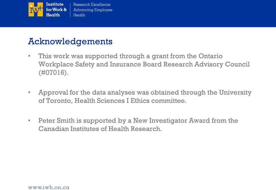 Approval for the data analyses was obtained through the University of Toronto, Health