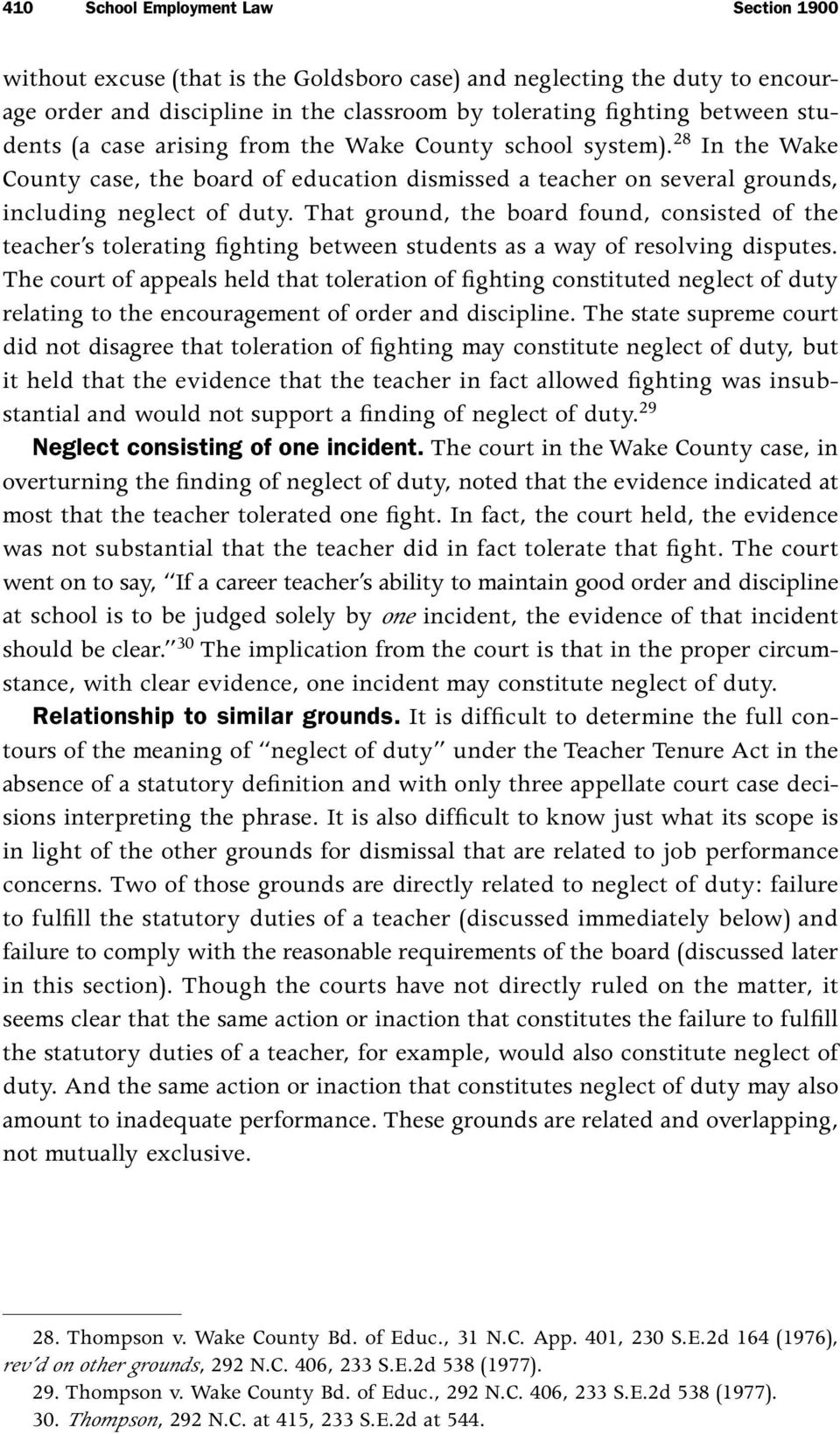 That ground, the board found, consisted of the teacher s tolerating fighting between students as a way of resolving disputes.