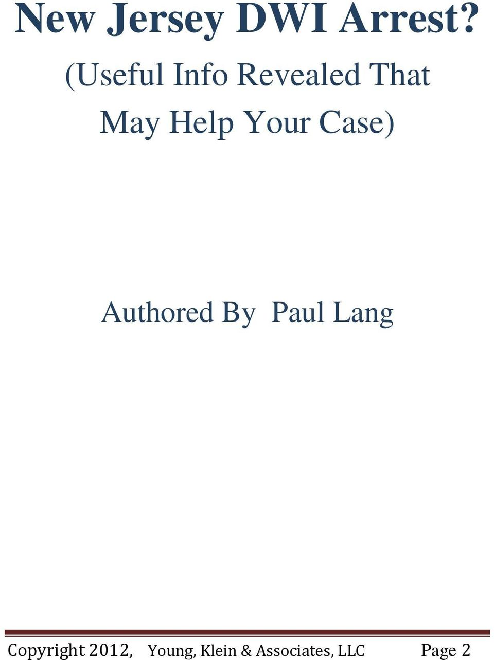 Your Case) Authored By Paul Lang