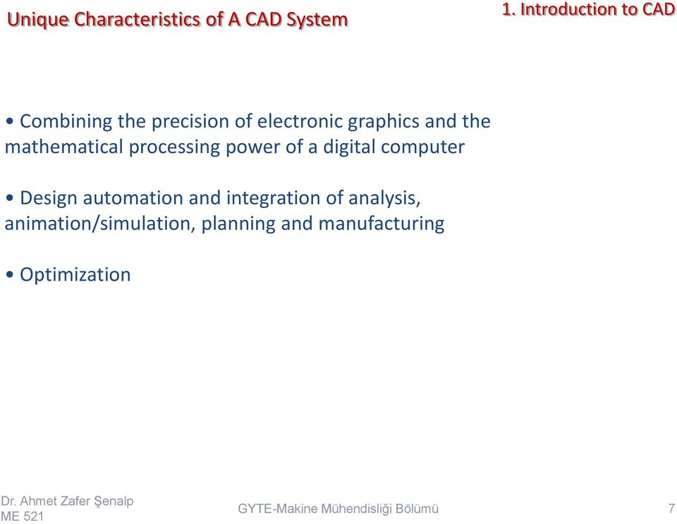a digital computer Design automation and integration of