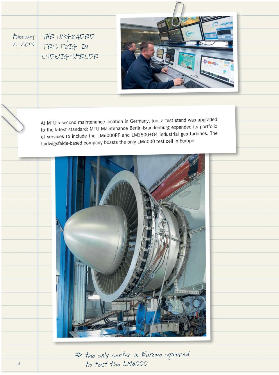 portfolio of services to include the LM6000PF and LM2500+G4 industrial gas turbines.