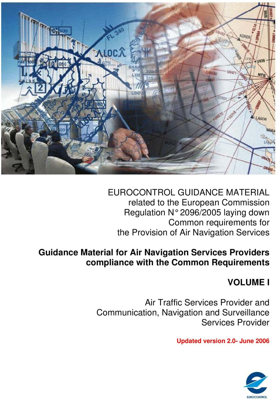 Navigation Services Providers compliance with the Common Requirements VOLUME I Air Traffic