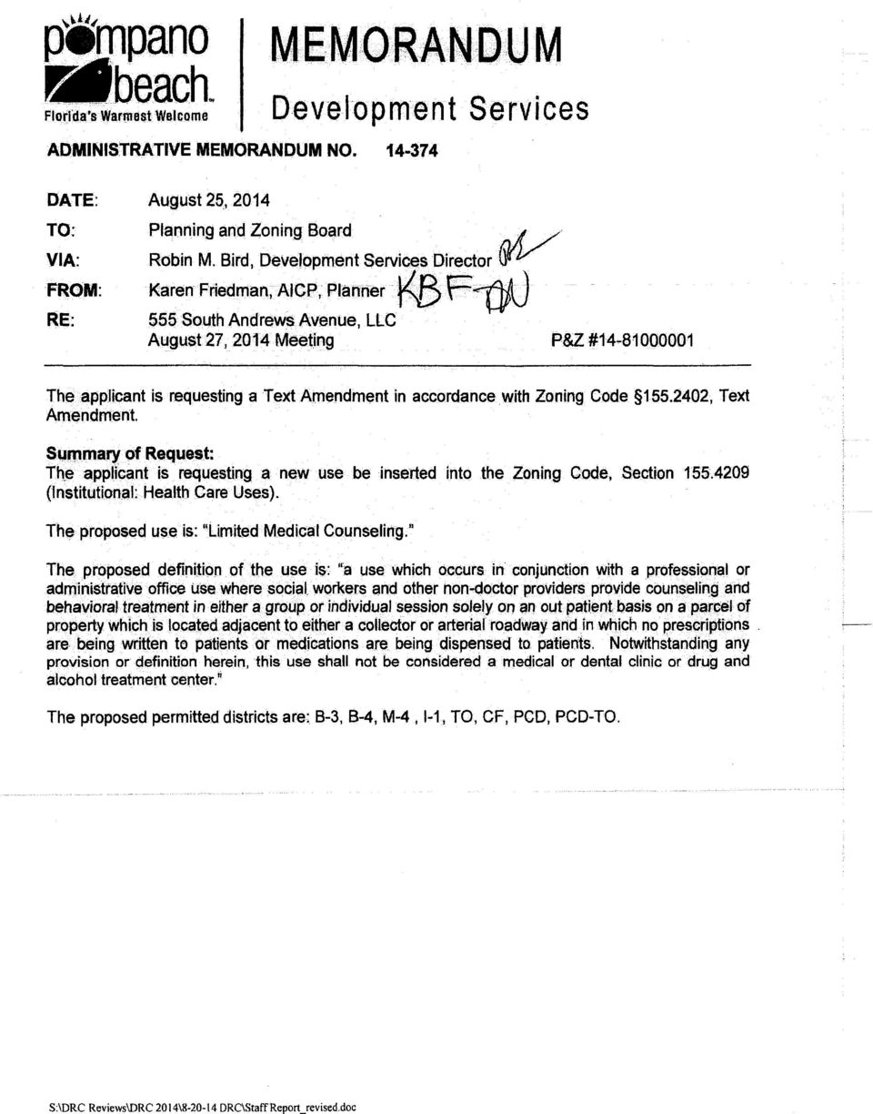 . 11AJ 555 South Andrews Avenue, LLC August27, 2014 Meeting P&Z #14-81000001 The appjicant is requesting a Text Amendment in accordance with Zoning Code 155.