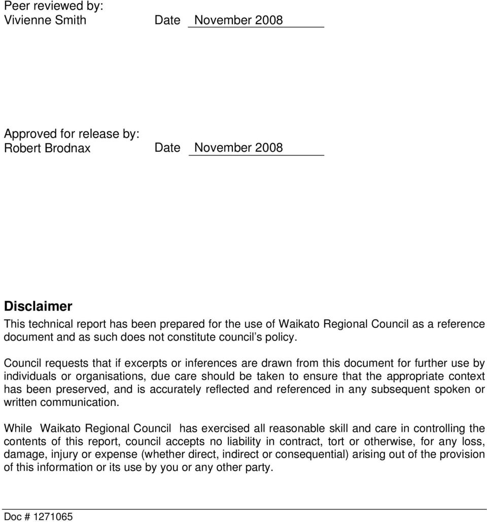 Council requests that if excerpts or inferences are drawn from this document for further use by individuals or organisations, due care should be taken to ensure that the appropriate context has been
