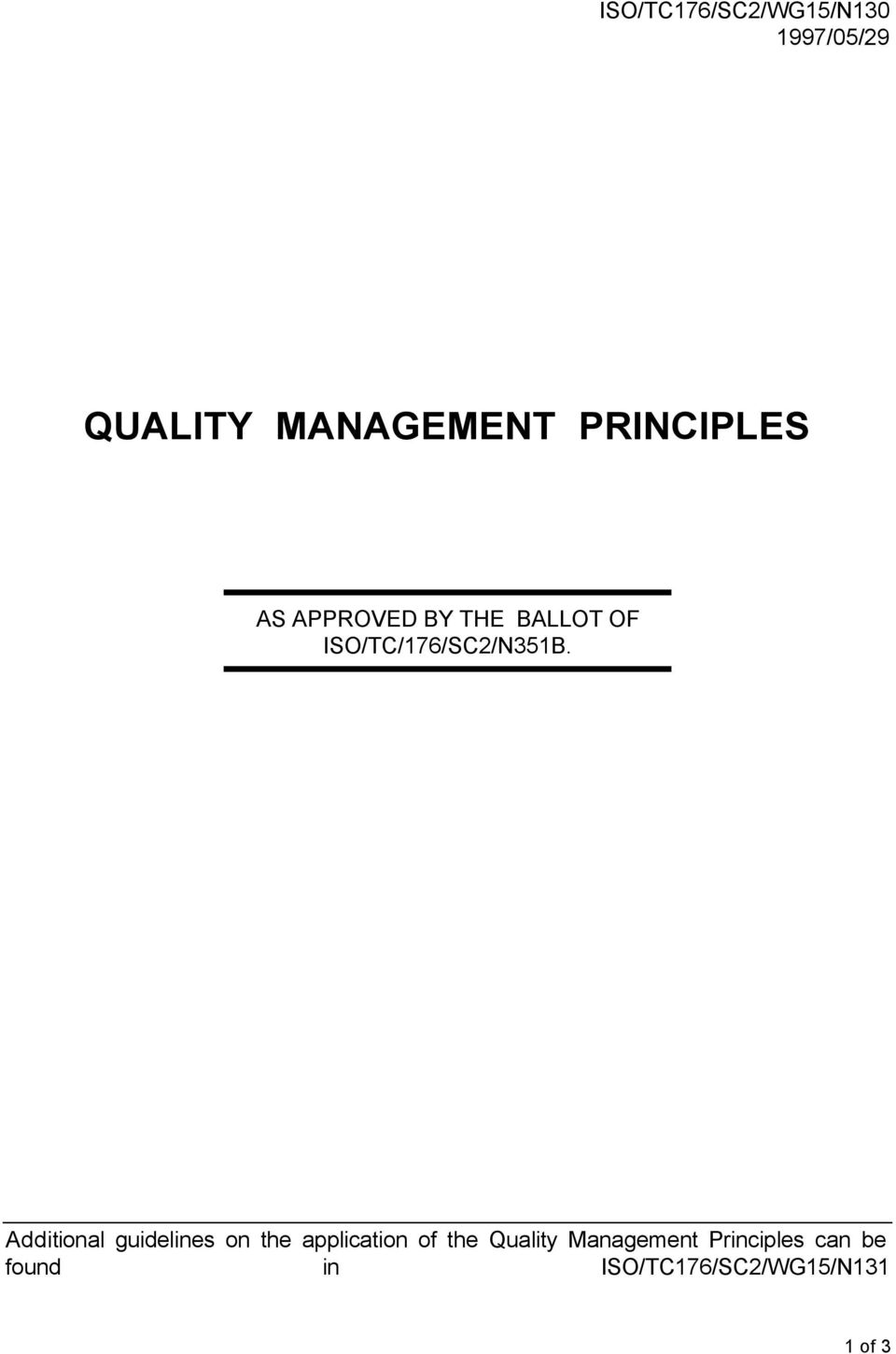 Additional guidelines on the application of the Quality