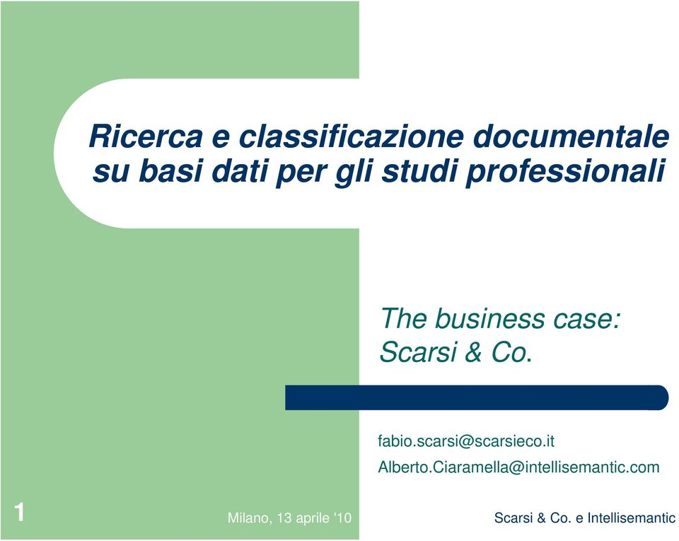 business case: Scarsi & Co. fabio.