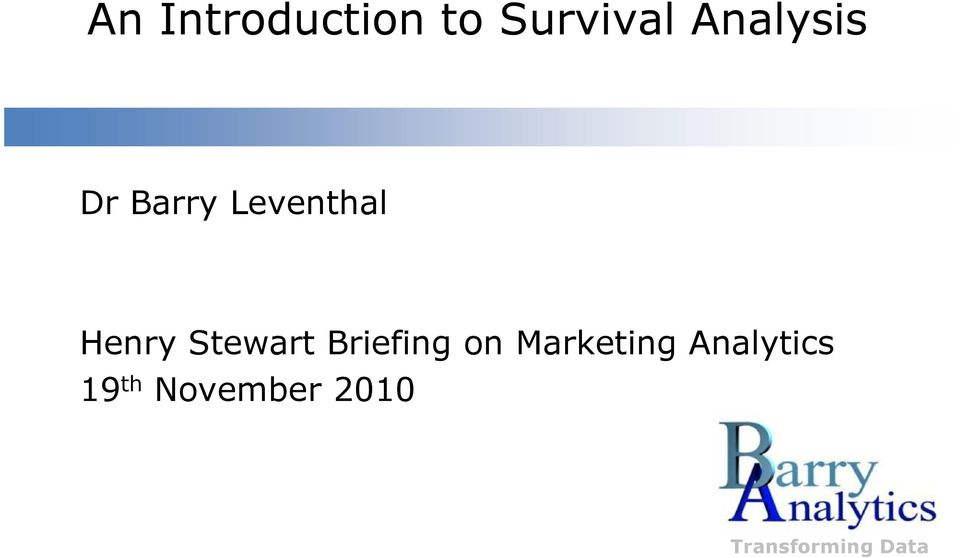 Henry Stewart Briefing on