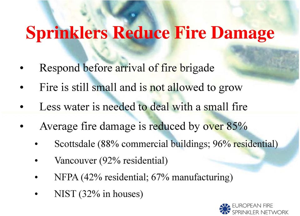 fire damage is reduced by over 85% Scottsdale (88% commercial buildings; 96%