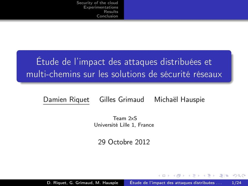 Hauspie Team 2xS Université Lille 1, France 29 Octobre 2012 D.