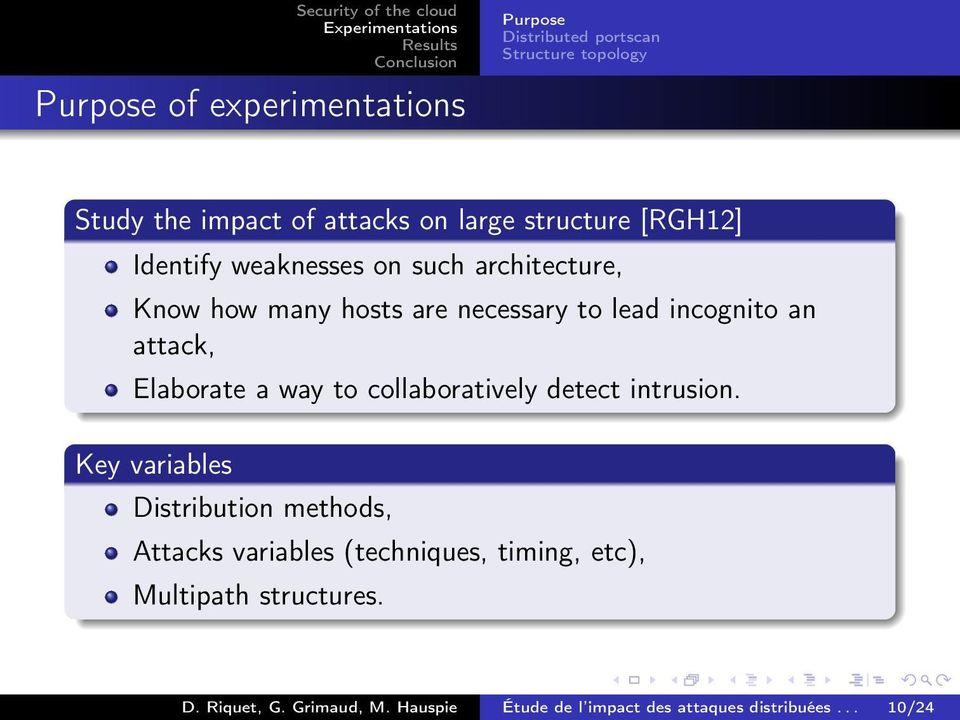 attack, Elaborate a way to collaboratively detect intrusion.