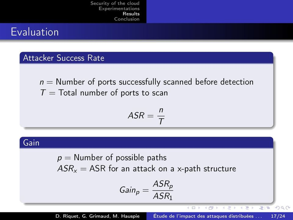 p = Number of possible paths ASR x = ASR for an attack on a x-path structure Gain p =