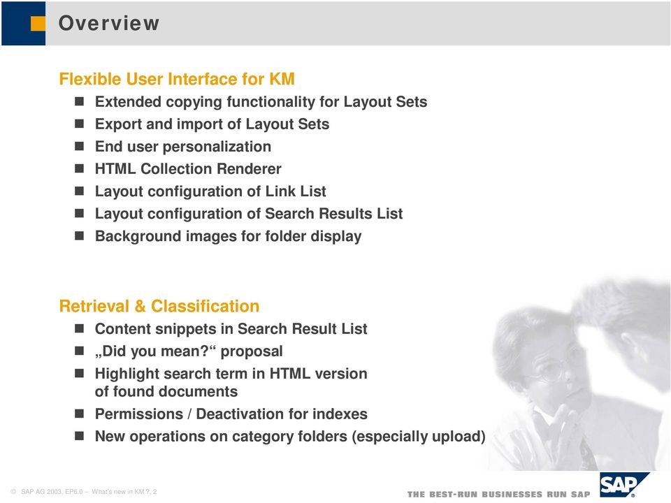 folder display Retrieval & Classification Content snippets in Search Result List Did you mean?