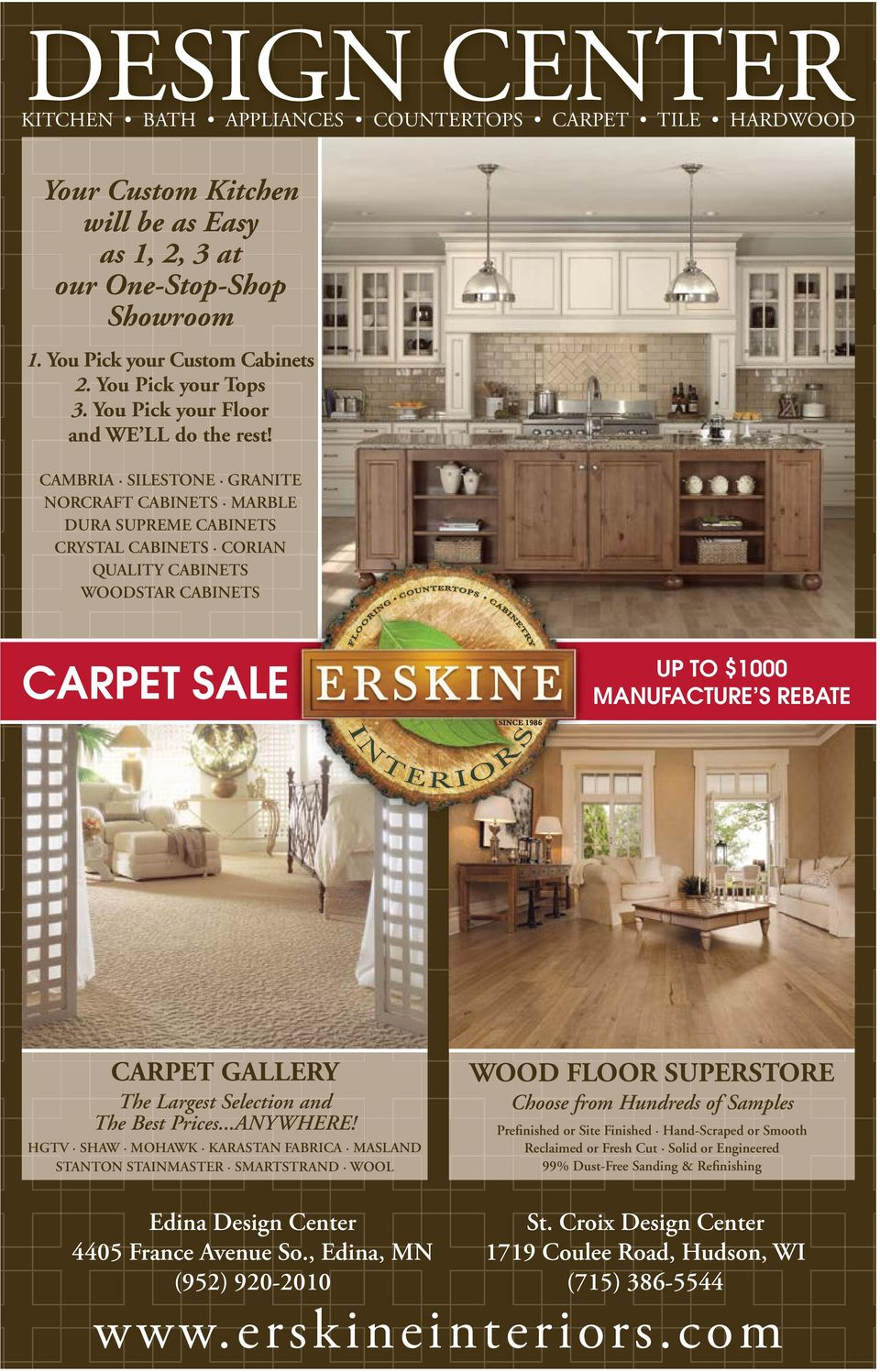 CAMBRIA SILESTONE GRANITE NORCRAFT CABINETS MARBLE DURA SUPREME CABINETS CRYSTAL CABINETS CORIAN QUALITY CABINETS WOODSTAR CABINETS CARPET SALE UP TO $1000 MANUFACTURE S REBATE CARPET GALLERY The