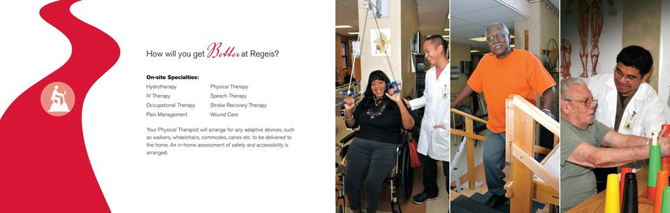 Stroke Recovery Therapy Pain Management Wound Care Your Physical Therapist will arrange for any