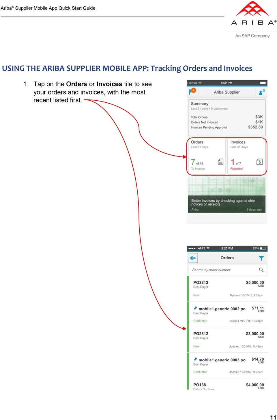 Tap on the Orders or Invoices tile to see