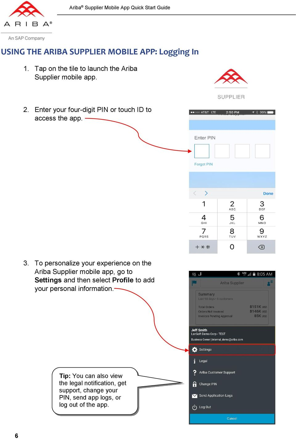To personalize your experience on the Ariba Supplier mobile app, go to Settings and then select Profile to