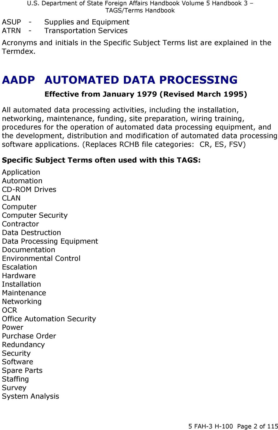 preparation, wiring training, procedures for the operation of automated data processing equipment, and the development, distribution and modification of automated data processing software