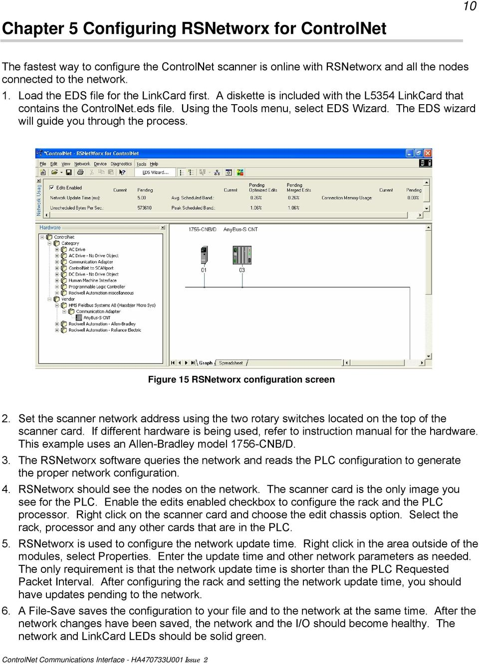 Figure 15 RSNetworx configuration screen 2. Set the scanner network address using the two rotary switches located on the top of the scanner card.