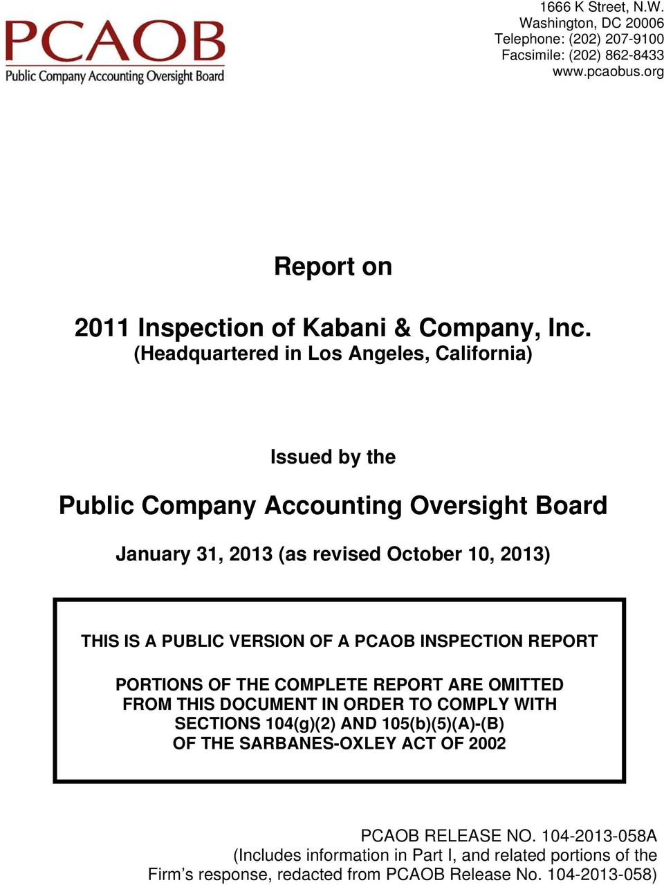 VERSION OF A PCAOB INSPECTION REPORT PORTIONS OF THE COMPLETE REPORT ARE OMITTED FROM THIS DOCUMENT IN ORDER TO COMPLY WITH SECTIONS 104(g)(2) AND 105(b)(5)(A)-(B) OF