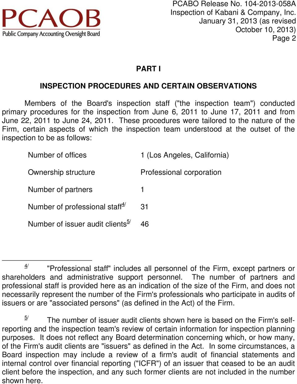 procedures for the inspection from June 6, 2011 to June 17, 2011 and from June 22, 2011 to June 24, 2011.