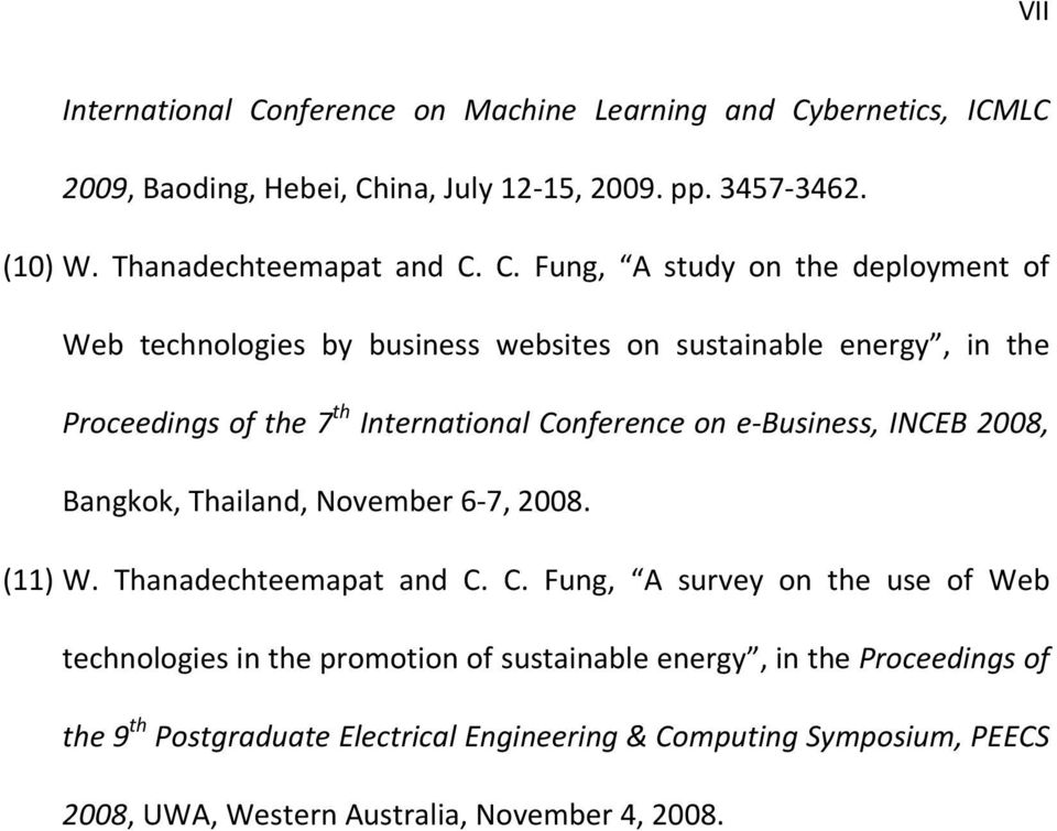 C. Fung, A study on the deployment of Web technologies by business websites on sustainable energy, in the Proceedings of the 7 th International Conference on e