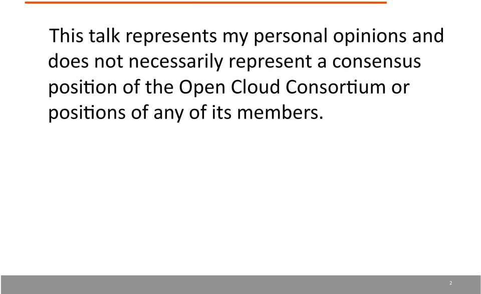represent a consensus posi4on of the