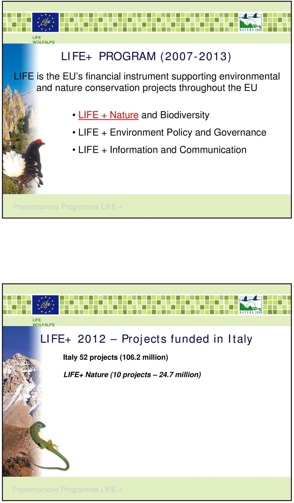 Governance + Information and Communication Presentazione Programma + + 2012 Projects funded in