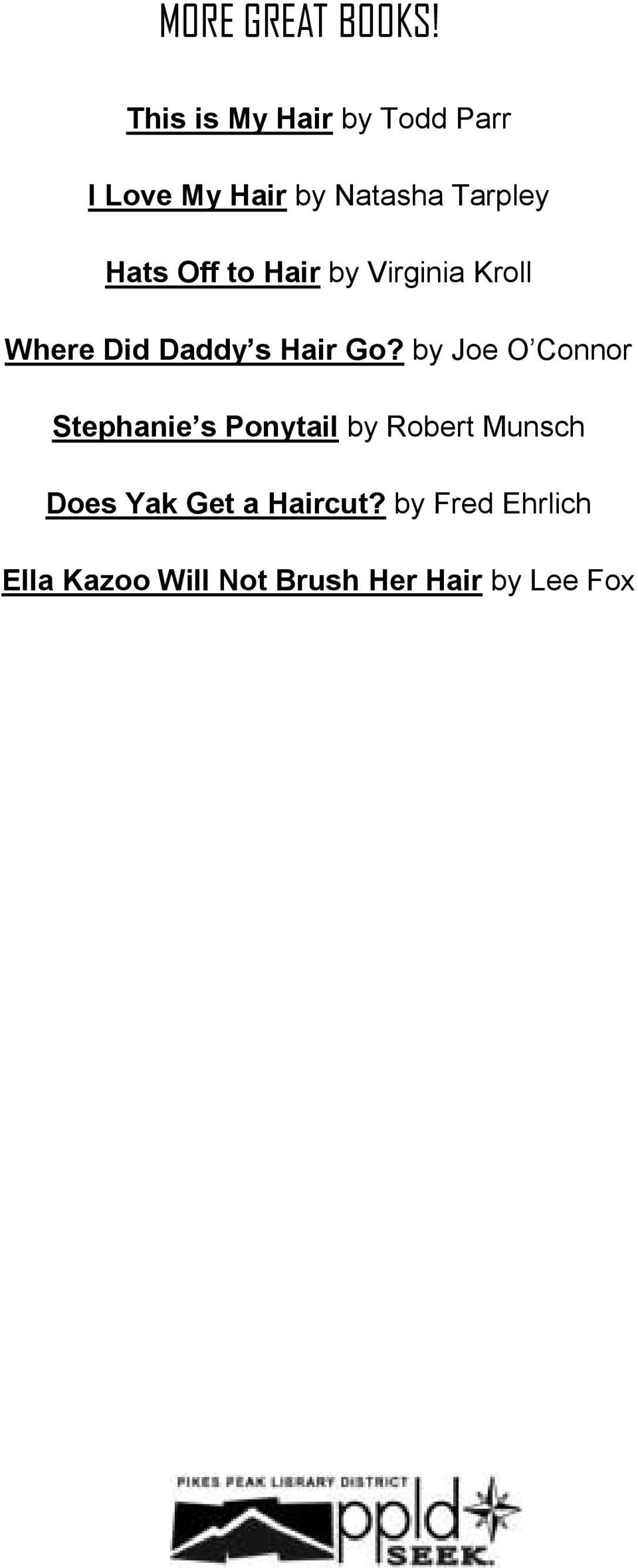 Off to Hair by Virginia Kroll Where Did Daddy s Hair Go?