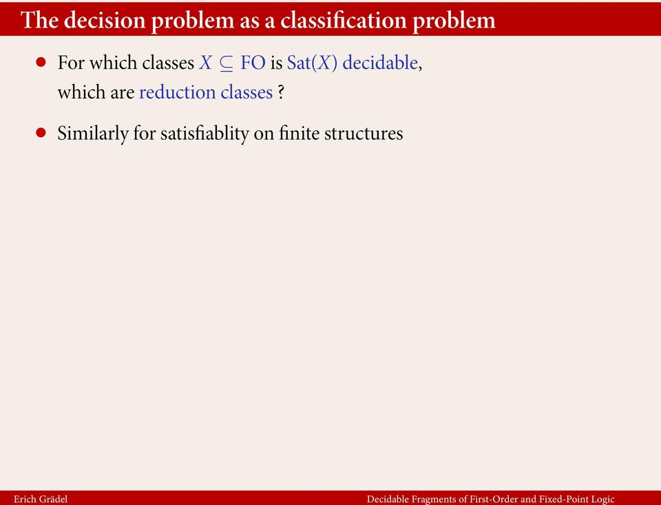 decidable, which are reduction classes?