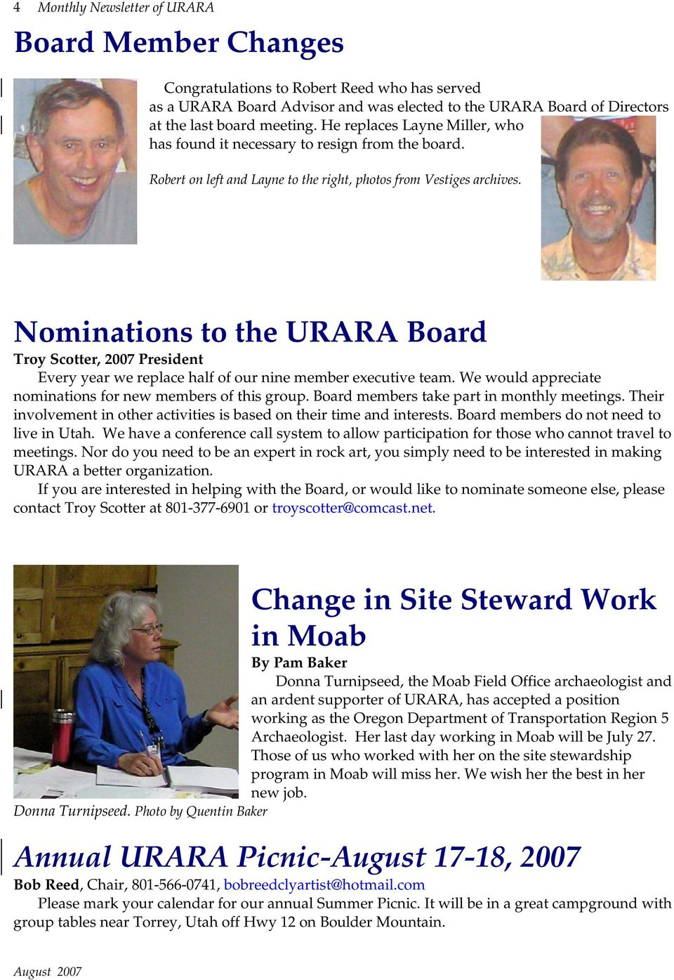 Nominations to the URARA Board Troy Scotter, 2007 President Every year we replace half of our nine member executive team. We would appreciate nominations for new members of this group.