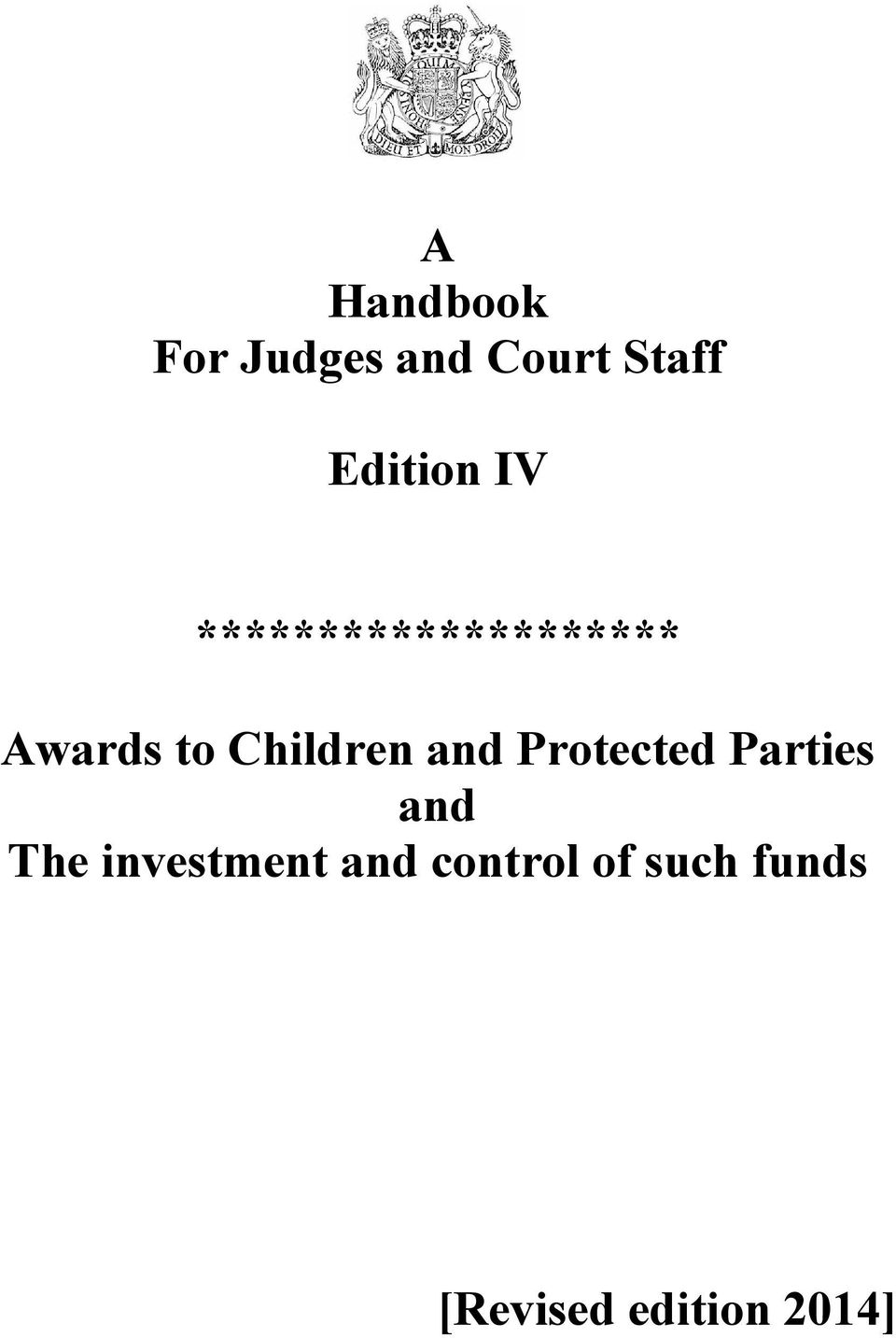 Children and Protected Parties and The